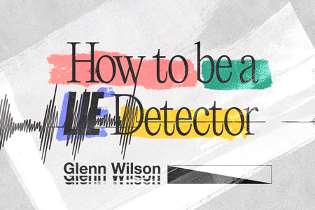How to be a lie detector Image